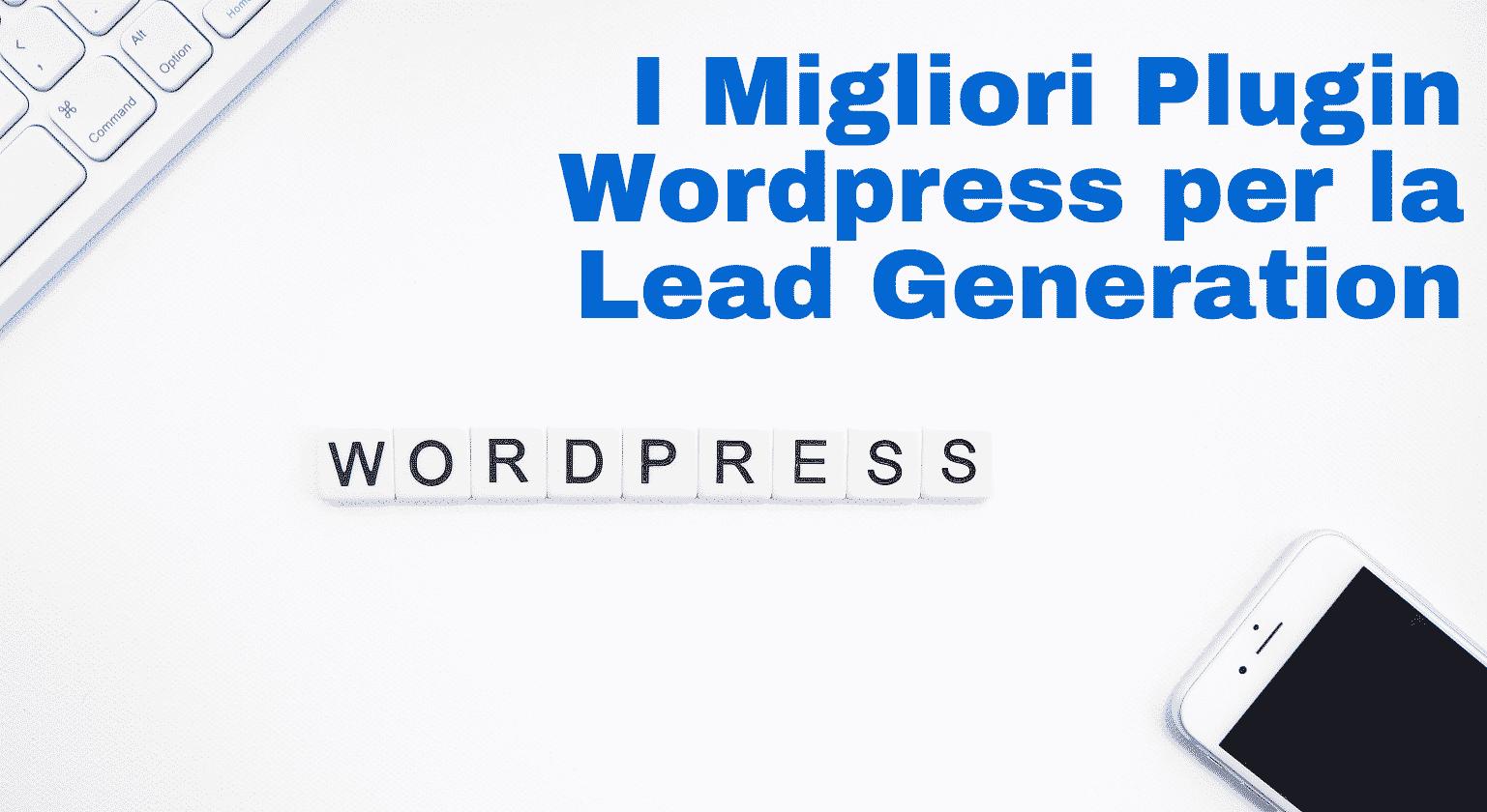 Migliori plugin wordpress per lead generation